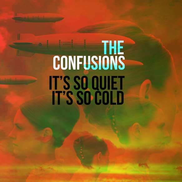 The_Confusions-It's_So_Quiet,It's_So_Cold-single_cover_2400x2400