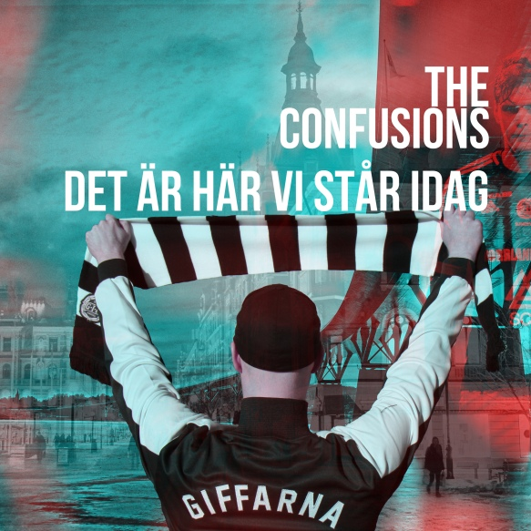 The Confusions - Det År Här Vi Står Idag 2400x2400