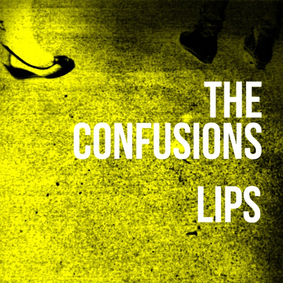 The_Confusions-LIPS-sharptypes