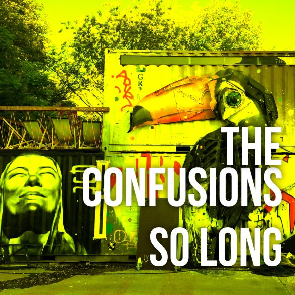 The Confusions - So Long
